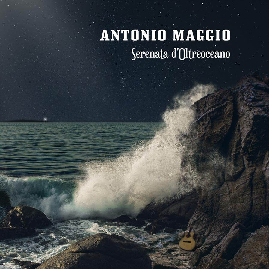Antonio Maggio - Serenata d'oltreoceano