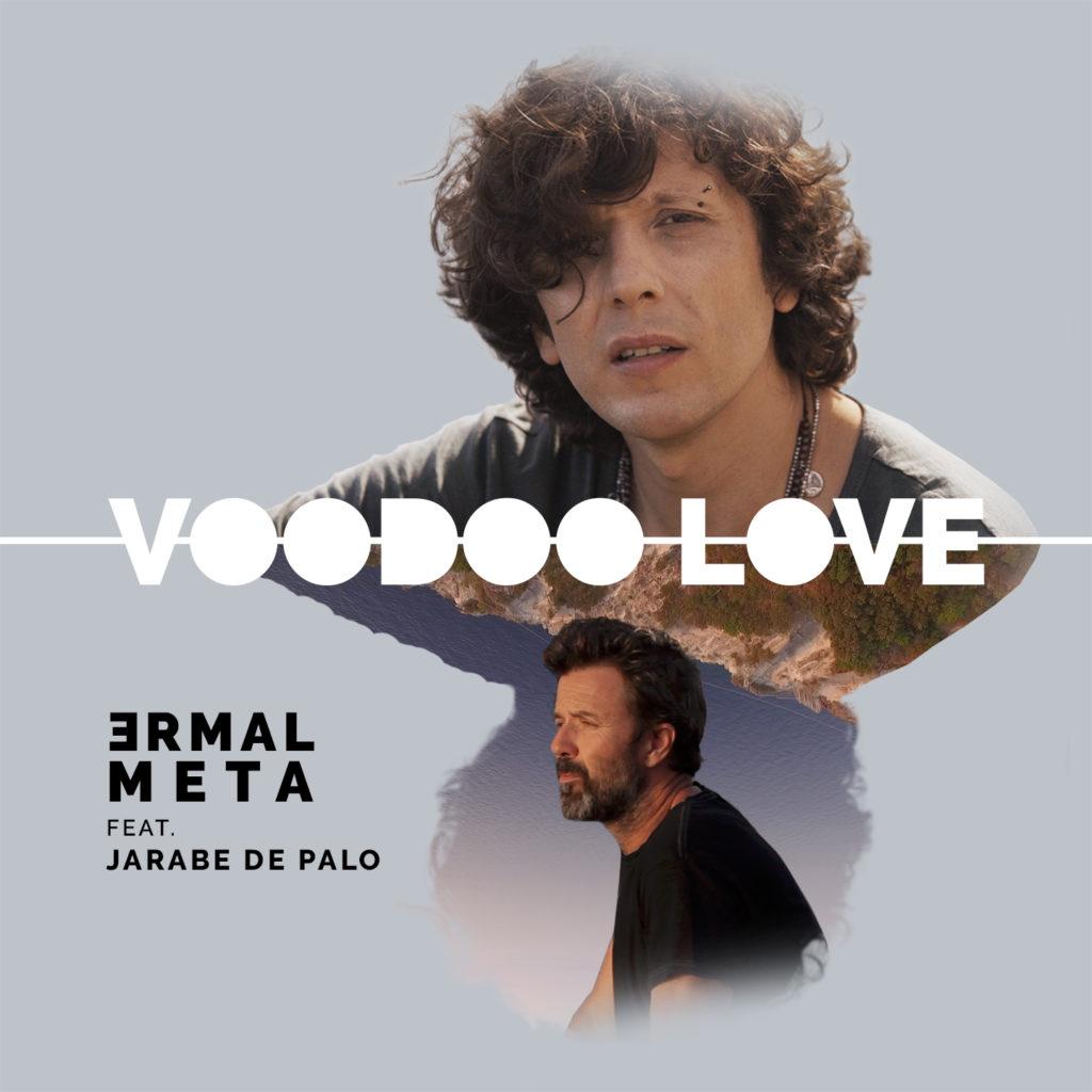 Voodoo Love - Ermal Meta feat Jarabe De Palo